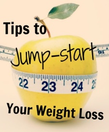 Tips-to-Jump-start-Your-Weight-Loss